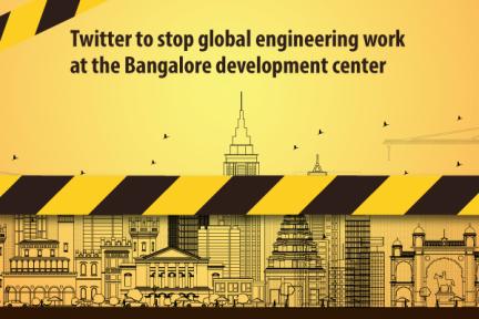 总部裁员之后,Twitter计划在印度班加罗尔再裁员80%